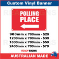 ( ARROW )  POLLING PLACE  - CUSTOM VINYL BANNER SIGN