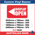 ( ARROW )  DISPLAY OPEN - CUSTOM VINYL BANNER SIGN