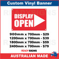 DISPLAY OPEN ( ARROW )  - CUSTOM VINYL BANNER SIGN