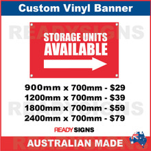 STORAGE UNITS AVAILABLE ( ARROW ) - CUSTOM VINYL BANNER SIGN