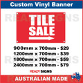 TILE SALE ( ARROW ) - CUSTOM VINYL BANNER SIGN