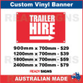 TRAILER HIRE ( ARROW ) - CUSTOM VINYL BANNER SIGN