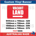 VACANT LAND ( ARROW ) - CUSTOM VINYL BANNER SIGN