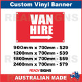 VAN HIRE ( ARROW )  - CUSTOM VINYL BANNER SIGN