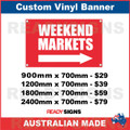 WEEKEND MARKETS ( ARROW ) - CUSTOM VINYL BANNER SIGN