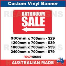 ( ARROW )  BATHROOM SALE - CUSTOM VINYL BANNER SIGN