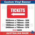 ( ARROW )  TICKETS - CUSTOM VINYL BANNER SIGN