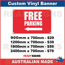 ( ARROW )  FREE PARKING - CUSTOM VINYL BANNER SIGN