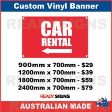 ( ARROW )  CAR RENTAL - CUSTOM VINYL BANNER SIGN