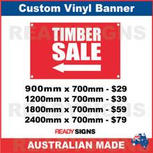( ARROW )  TIMBER SALE - CUSTOM VINYL BANNER SIGN