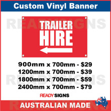 ( ARROW )  TRAILER HIRE - CUSTOM VINYL BANNER SIGN