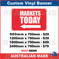( ARROW )  MARKETS TODAY - CUSTOM VINYL BANNER SIGN