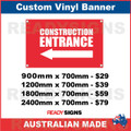 ( ARROW )  CONSTRUCTION ENTRANCE - CUSTOM VINYL BANNER SIGN
