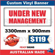 Under New Management Custom Vinyl Banner Signs