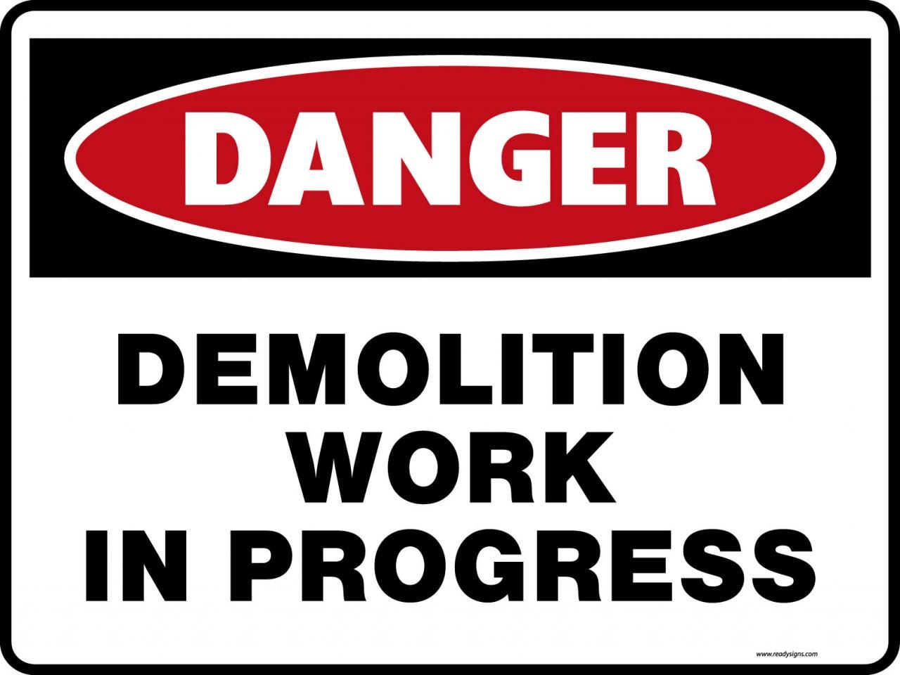 Danger Signs - Demolition Work in Progress - Ready Signs