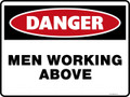 Danger Sign - MEN WORKING ABOVE