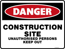 Danger Sign - CONSTRUCTION SITE UNAUTHORISED PERSONS KEEP OUT