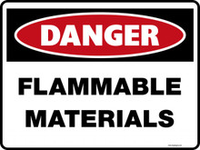 Danger Sign - FLAMMABLE MATERIALS