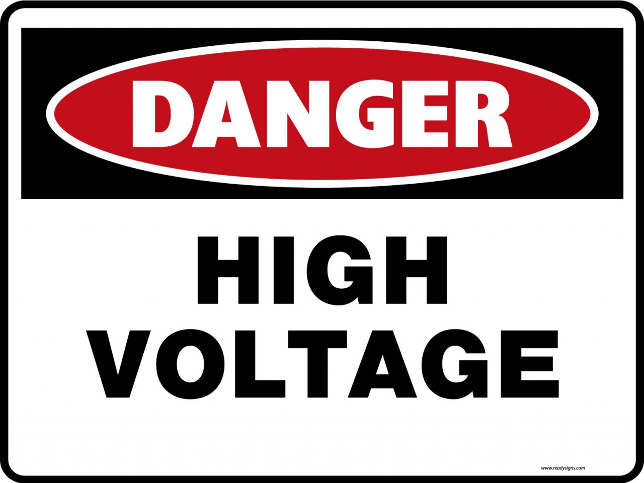 Danger Signs High Voltage Ready Signs