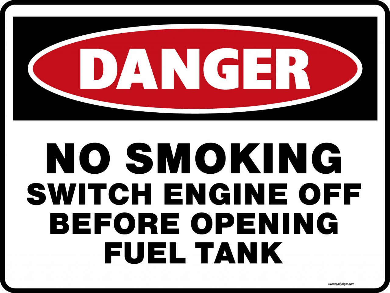 No Smoking Switch Engine Off Danger Signs