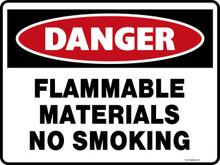 Danger Sign - FLAMMABLE MATERIALS NO SMOKING
