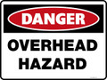 Danger Sign - OVERHEAD HAZARD