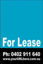 For Lease Sign No. 3 Customise your Ph & URL