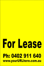 For Lease Sign No. 6 Customise your Ph & URL