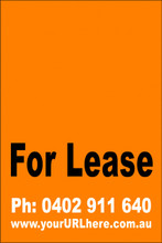 For Lease Sign No. 10 Customise your Ph & URL
