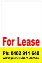 For Lease Sign No. 18 Customise your Ph & URL