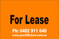 For Lease Sign No. 10 Landscape Customise your Ph & URL