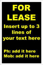 For Lease Sign No. F4 Customise your details