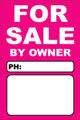 For Sale By Owner FSBO Sign No: 5- Pink