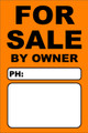 For Sale By Owner FSBO Sign No: 6- Orange