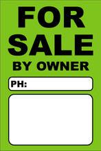 For Sale By Owner FSBO Sign No: 8- Light Green
