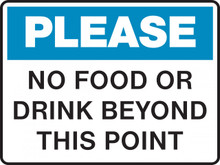 Housekeeping Sign - PLEASE - NO FOOD OR DRINK BEYOND THIS POINT