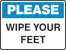 Housekeeping Sign - PLEASE - WIPE YOUR FEET