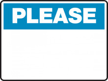 Housekeeping Sign - PLEASE - {BLANK- INSERT YOUR OWN CUSTOM TEXT}