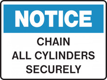 NOTICE - CHAIN ALL CYLINDERS SECURELY