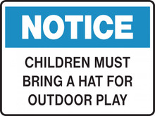 NOTICE - CHILDREN MUST BRING A HAT FOR OUTDOOR PLAY