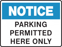 NOTICE - PARKING PERMITTED HERE ONLY