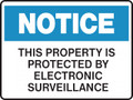 Notice Sign - THIS PROPERTY IS PROTECTED BY ELECTRONIC SURVEILLANCE