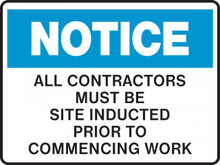 NOTICE - ALL CONTRACTORS MUST BE SITE INDUCTED PRIOR TO COMMENCING WORK
