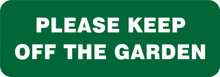 GARDEN & LAWN SIGN - PLEASE KEEP OFF THE GARDEN