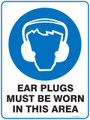 Mandatory Sign - EAR PLUGS MUST BE WORN IN THIS AREA