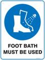 Mandatory Sign - FOOT BATH MUST BE USED