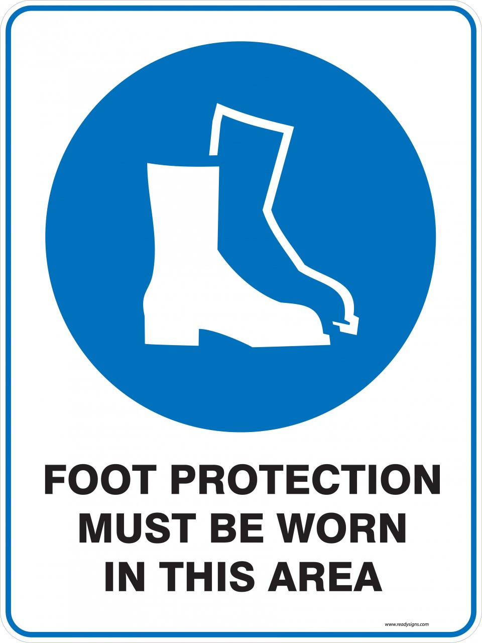 Mandatory Sign Foot Protection Must Be Worn In This Area