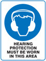 Mandatory Sign - HEARING PROTECTION MUST BE WORN IN THIS AREA