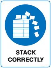 Mandatory Sign - STACK CORRECTLY
