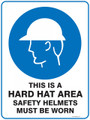 Mandatory Sign - THIS IS A HARD HAT AREA SAFETY HELMETS MUST BE WORN